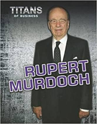 Titans of business - Rupert Murdoch by Dennis Fertig