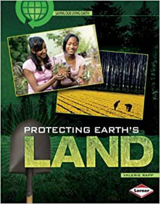 Protecting earth's land by Valerie Rapp