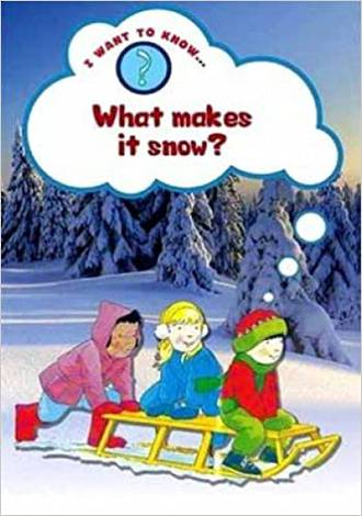 I want to know - What makes it snow? by Paul Humphrey & Helena Ramsay