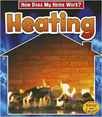 How does my home work? Heating by Chris Oxlade