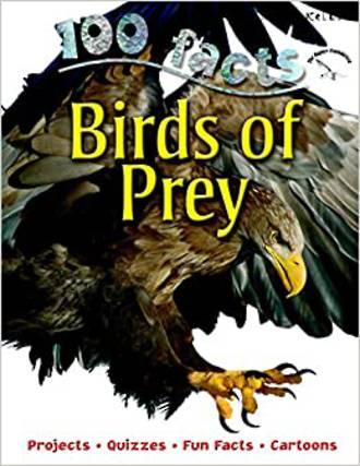Miles Kelly - 100 birds of prey