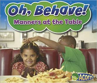 Oh, Behave - Manners at the table by Sian Smith
