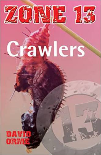 Zone 13 - Crawlers by David Orme