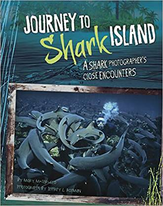 Journey to shark island by Mary M. Cerullo