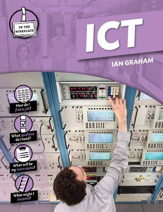 In the workplace - ICT by Ian Graham