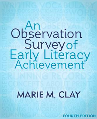 An observation Survery of Early Literacy Achievement by Marie M. Clay