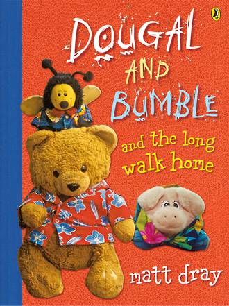 Dougal and Bumble and the long walk home by Matt Dray