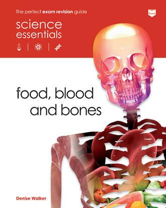 Science essentials - Food, blood and bones