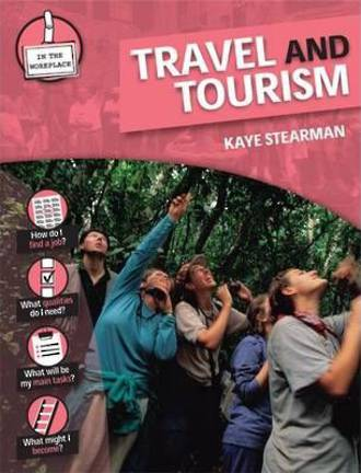 In the workplace - Travel and tourism by Kaye Stearman