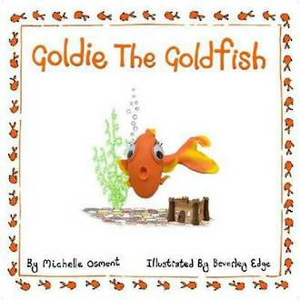 Goldie the goldfish by Michelle Osment