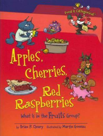 Apples, Cherries, Red raspberries by Brian P. Cleary
