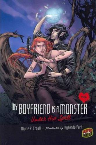My boyfriend is a monster - Under his spell by Marie P. Croall