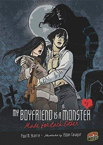 My boyfriend is a monster - Made for each other by Paul D. Starrie