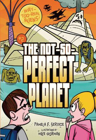 The not so perfect planet by Pamela F. Service