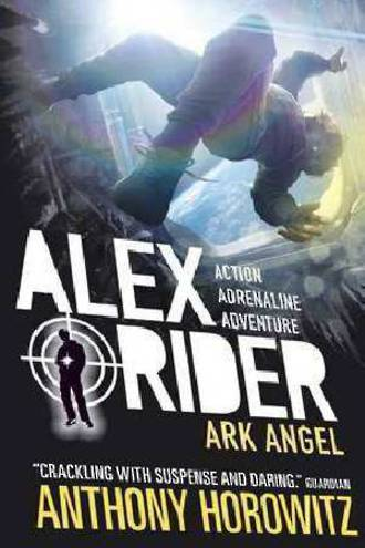 Alex Rider #6 Ark Angel