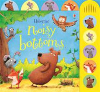 Usborne Noisy Bottoms