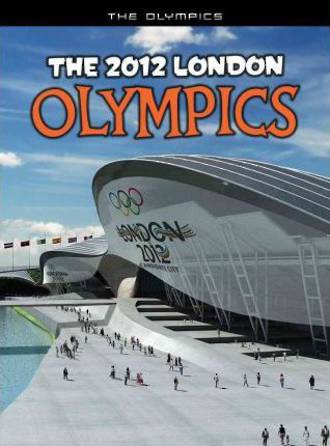 The 2012 London Olympics by Nick Hunter