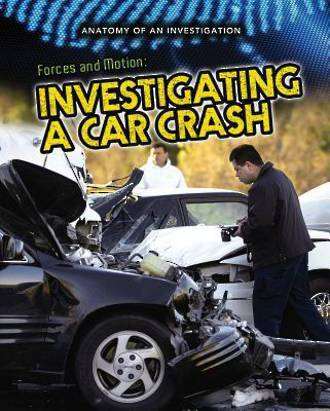 Anatomy of investigation - Investigating a car crash by Ian Graham