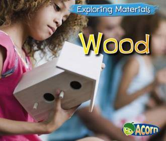 Exploring materials - Wood by Abby Colich