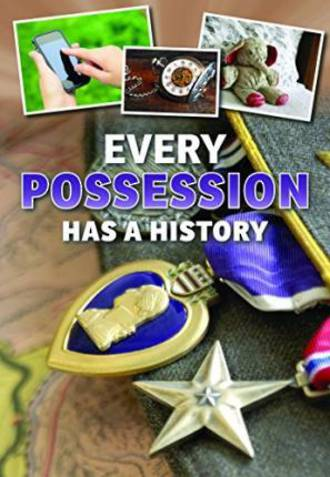 Every possession has a history by Rebecca Vickers