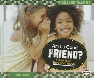 Am I A Good Friend by Robin Nelson
