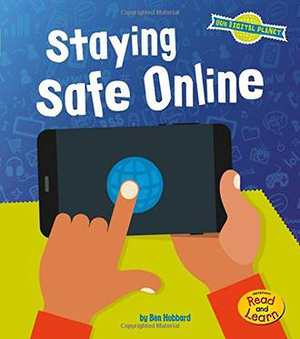 Our digital Planet - Staying safe online by Ben Hubbard