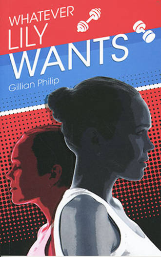 Whatever Lily wants by Gillian Philip