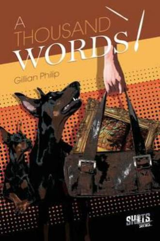A Thousand Words By Gillian Philip