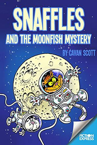 Snaffles and the moonfish mystery by Cavan Scott