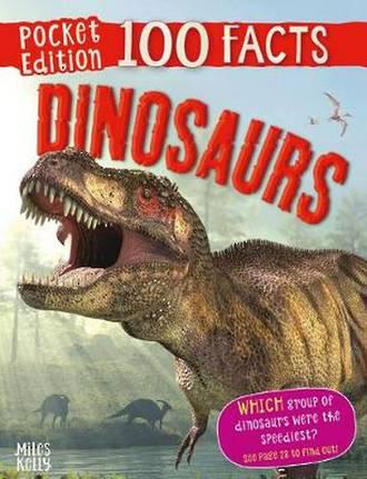 100 Facts Pocket Edition - Dinosaurs