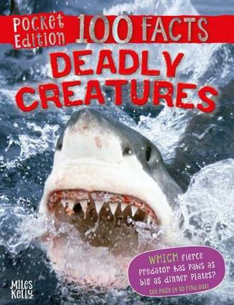 100 Facts Pocket Edition - Deadly Creatures