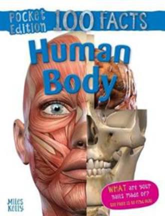 100 Facts Pocket Edition - Human Body