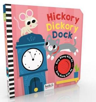 Hickory Dickory Dock - Sing along with me.