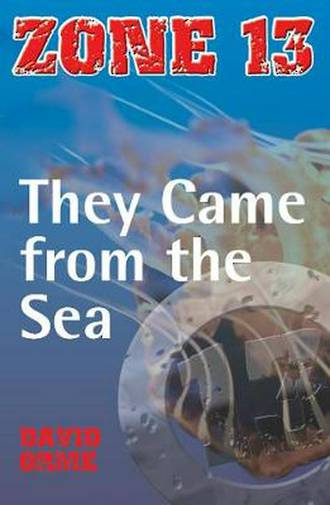 Zone 13 - The came fom the sea by David Orme