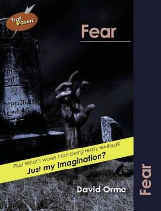 Trail Blazers - Fear by David Orme