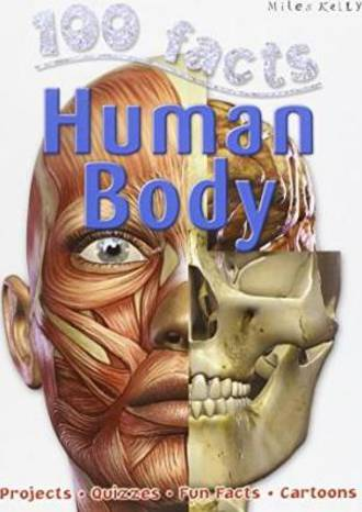 Miles Kelly - 100 facts human body