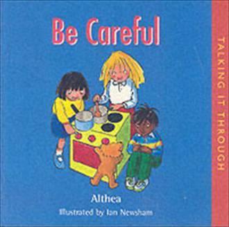 Talking it through - Be careful