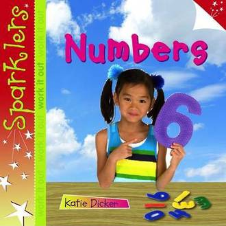 Sparklers - Numbers by Katie Dicker