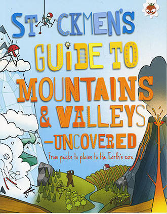 Stickmen's guide to mountains & valleys uncovered by Catherine Chambers
