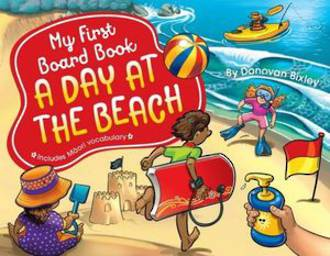 My First Board Book A Day at the Beach