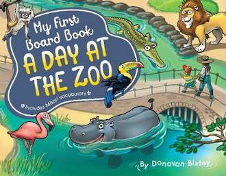 My First Board Book - A Day At The Zoo