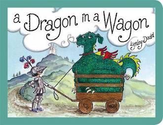 A Dragon in a Wagon (board book)