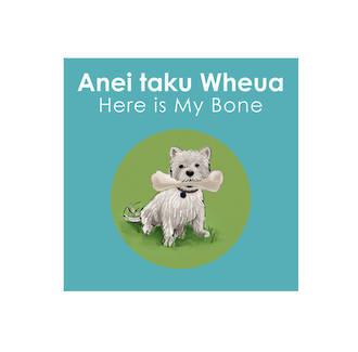 Anei taku Wheua (Here is my Bone)