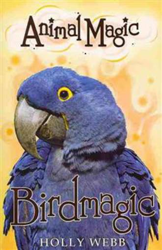 Animal Magic: #5 Birdmagic