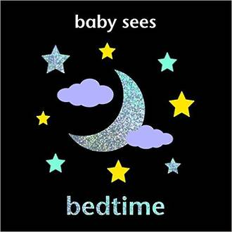 Baby Sees - Bedtime