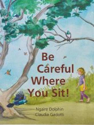 Be Careful Where You Sit