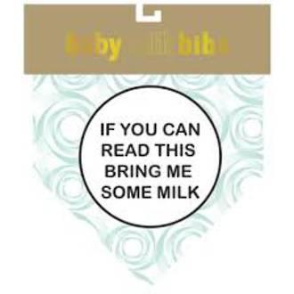Baby Talk Bib - Bring Me Some Milk
