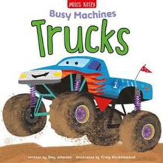 Busy Machines: Trucks