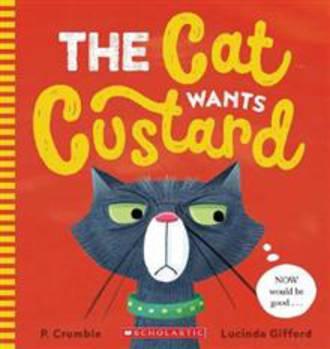 Cat Wants Custard