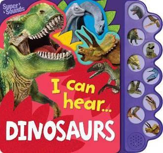 I Can Hear - Dinosaurs